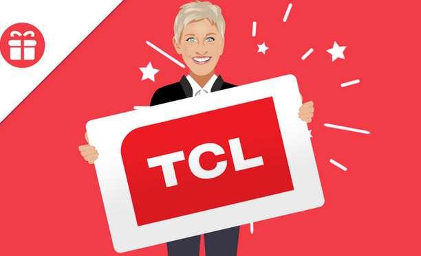 Ellen TCL TV Giveaway 2021