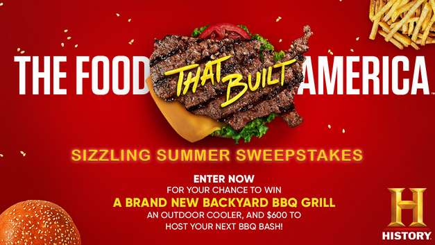 History Channel The Food That Built America Sweepstakes